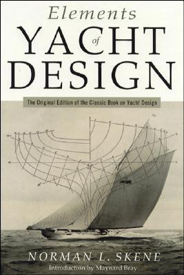 Elements of Yacht Design By Skene, Norman L./ Bray, Maynard (INT)